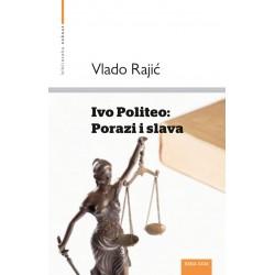 IVO POLITEO: PORAZI I SLAVA