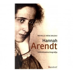 HANNAH ARENDT - Intelektualna biografija