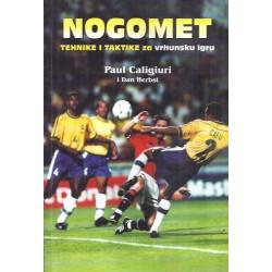 NOGOMET - Tehnike i taktike za vrhunsku igru
