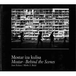 MOSTAR IZA KULISA
