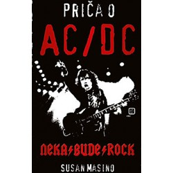 PRIČA O AC/DC: Neka bude rock