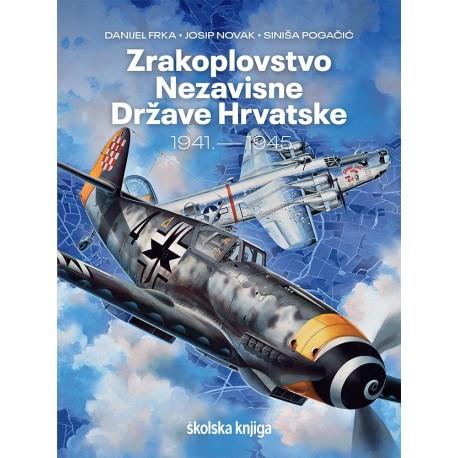 ZRAKOPLOVSTVO NEZAVISNE DRŽAVE HRVATSKE 1941.- 1945