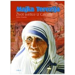 MAJKA TEREZIJA  Život svetice iz Calcutte