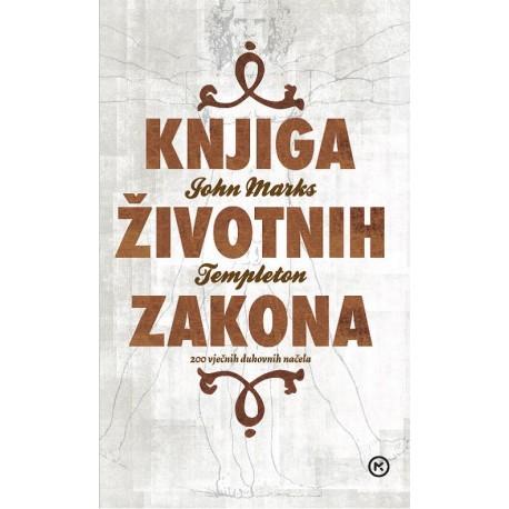 Knjiga životnih zakona  200 vječnih duhovnih načela