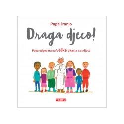 Draga djeco!  Papa odgovara na velika pitanja male djece