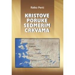 KRISTOVE PORUKE SEDMERIM CRKVAMA