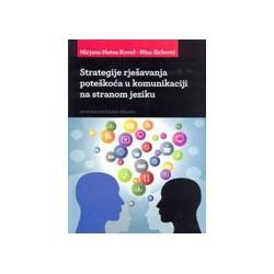 Strategije rješavanja poteškoća u komunikacijii na stranom jeziku